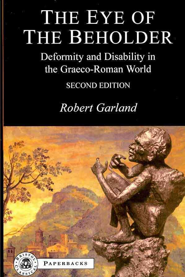 <p>Garland, Robert.</p><p><i>The eye of the beholder: deformity and</p><p>disability in the Graeco-Roman world.</i></p><p>London: Bristol Classical Press, 2010.</p>