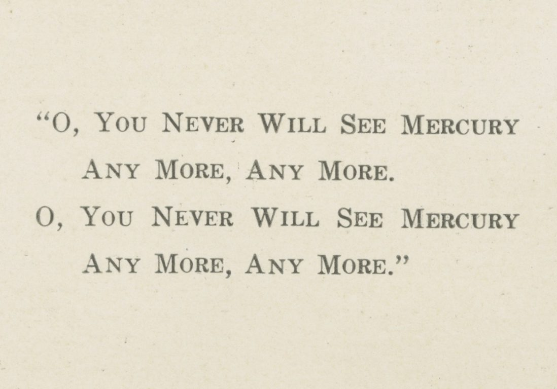 <p>Verse about Mercury</p><p>from Class of 1918 First Mercury Banquet program, 1914.</p><p>Mercury Collection.</p><p>Special Collections and University Archives,</p><p>Colgate University Libraries.</p>